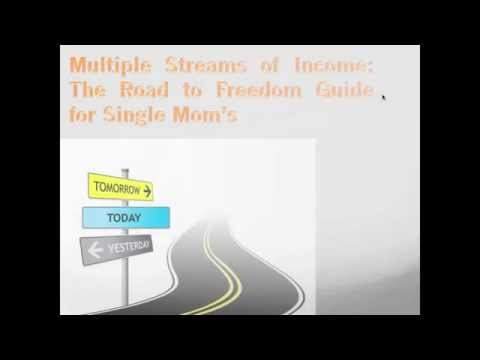 Multiple Stream's of Income: The Road to Freedom Series for Single Mom's