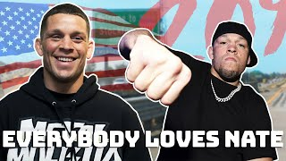 Everybody loves Nate Diaz
