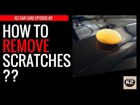 K2 Car Care: Episode #2 – HOW TO REMOVE SCRATCHES? – K2 VENOX