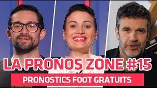 Pronostics Foot Gratuits - La Pronos Zone épisode 15 - Ligue 1, Serie A, Liga, Premiere League