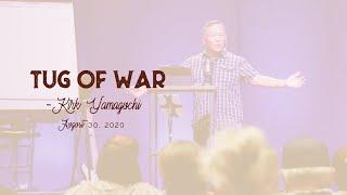 Heaven on Earth - Tug of War | Kirk Yamaguchi 8/30/2020