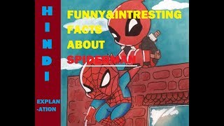 10 FUNNY & INTRESTING FACTS ABOUT SPIDERMAN | EXPLAIN IN HINDI