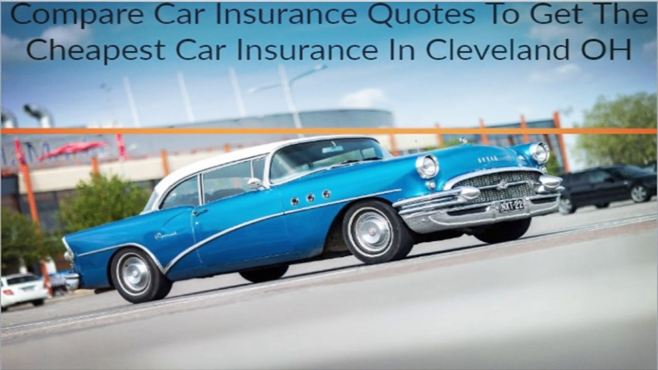 Cheap Auto Insurance in Cleveland Ohio