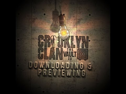 Crooklyn Clan Vault 2.0 - Downloading & Previewing
