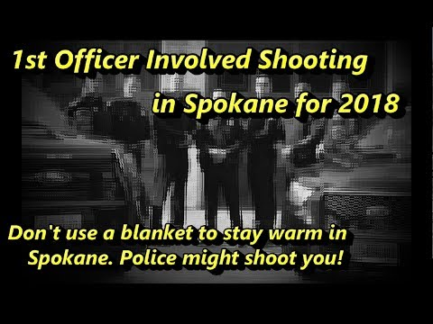 Spokane Officer Involved Shooting 3-12-18