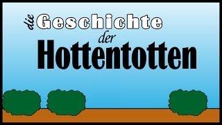Die Geschichte der Hottentotten (Rhabarberbarbara)