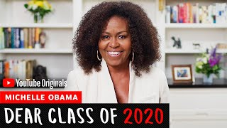 Michelle Obama's 2020 Commencement Address | Dear Class Of 2020