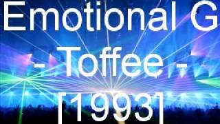 Emotional G - Toffee