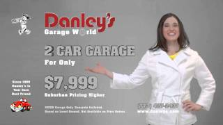 Get A 2 Car Garage From Danleys For Only $7999