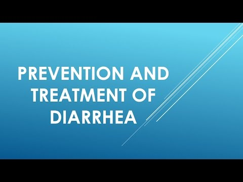 Prevention and Treatment of Diarrhea