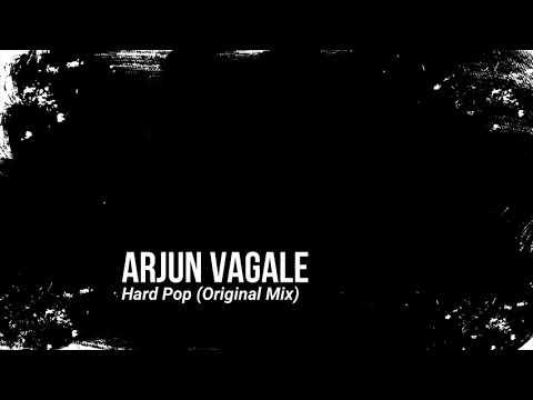 Arjun Vagale - Hard Pop (Original Mix)