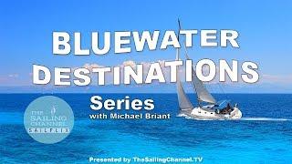 Bluewater Cruising Destinations Series Trailer