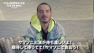 J BALVIN message for SUMMER SONIC 2018