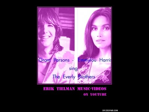 Gram Parsons & Emmylou Harris sing The Everly Brothers