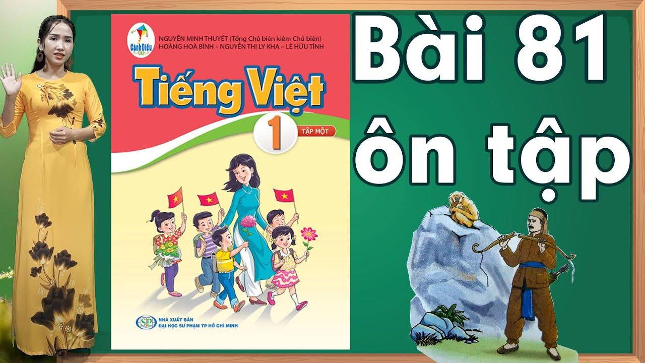 Tiếng việt lớp 1 sách cánh diều - Bài 81|Bảng chữ cái tiếng việt |learn vietnamese
