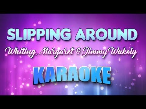 Whiting, Margaret & Jimmy Wakely - Slipping Around (Karaoke & Lyrics)