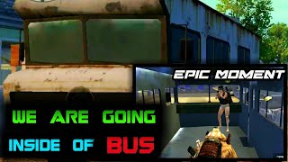 We Are Going Inside of Bus | Epic Moment | Pubg Mobile