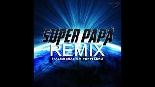 Super Papà Remix - Dal Film Sole a Catinelle