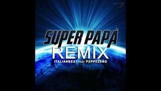 Baixar Super Papà Remix - Dal Film Sole a Catinelle