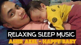 Relaxing Sleep Music - Amir Akel Happy Baby