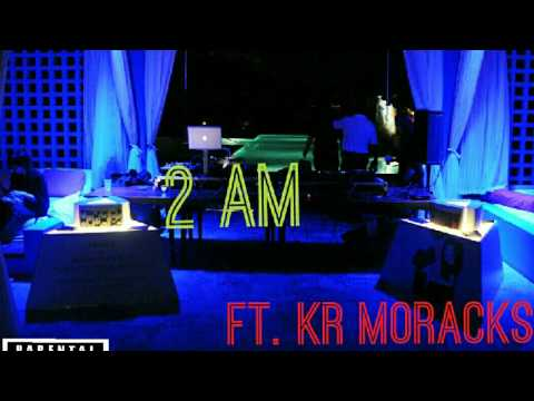 Adrian Marcel 2am ft. KR MoRacks