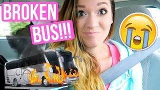 OUR TOUR BUS BROKE DOWN!!!