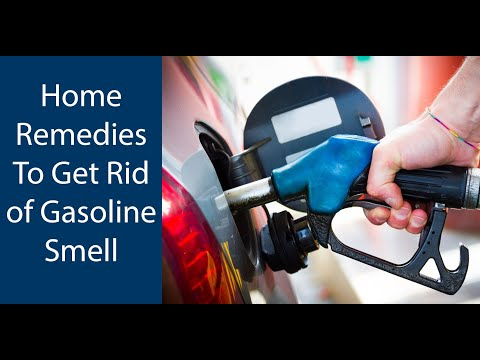 How To Get Rid of Gasoline Smell   Natural Home Remedies