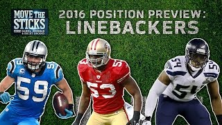 Top 5 Linebackers & 3 Rookies to Watch (2016 Position Preview) | Move the Sticks | NFL