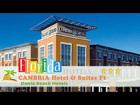 CAMBRiA Hotel & Suites Ft Lauderdale, Airport South & Cruise Port - Dania Beach Hotels, Florida