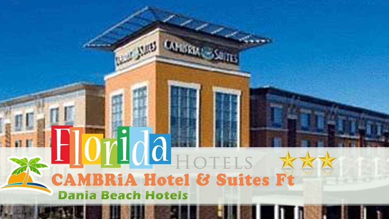 Cambria Hotel Suites Ft Lauderdale Airport South Cruise Port Dania Beach Hotels Florida