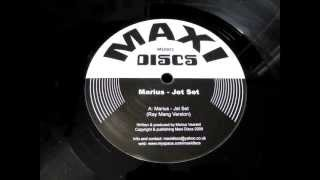 Marius -- Jet Set (Ray Mang Version)