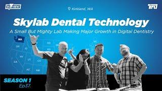 InTRUview S1 Ep.37: Skylab Dental Technology