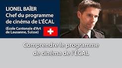 Comprendre le programme de cinéma de l'École Cantonal d'Art de Lausanne, Suisse ECAL1