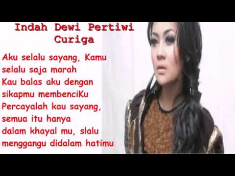 Indah Dewi Pertiwi - Curiga Lirik Lagu