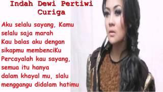 Video Indah Dewi Pertiwi - Curiga Lirik Lagu download MP3, 3GP, MP4, WEBM, AVI, FLV November 2017