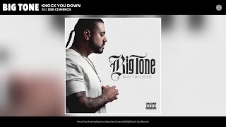 big-tone---knock-you-down-feat-dee-cisneros