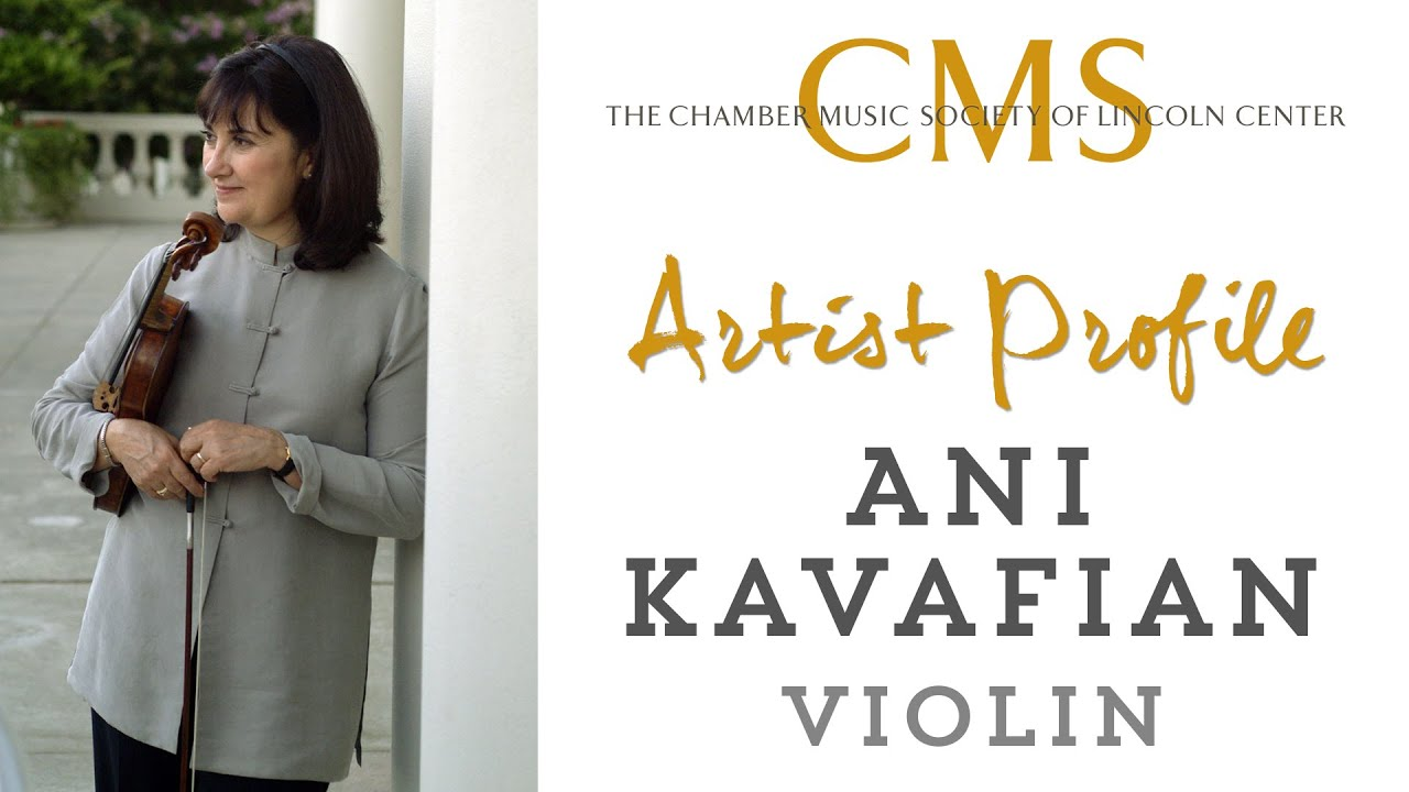 Ani Kavafian, violin - January 2014 CMS Artist Profile