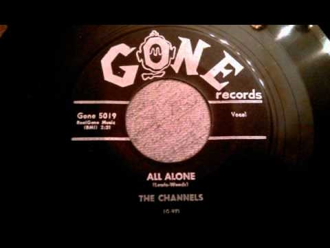 Channels - All Alone - Classic Late 50's NYC Doo Wop