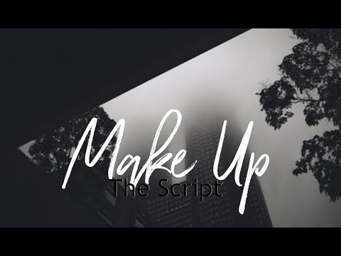 Клип The Script - Make Up