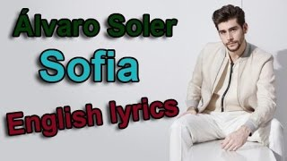 Álvaro Soler - Sofia (SUBTITLED in ENGLISH)