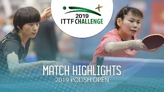 Chen Yi vs He Zhuojia | 2019 ITTF Polish Open Highlights (Final)