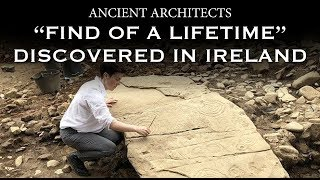 Archaeologists Uncover 'Find of a Lifetime' in Ireland | Ancient Architects