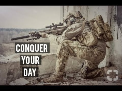 Conquer Your Day | Military Motivation