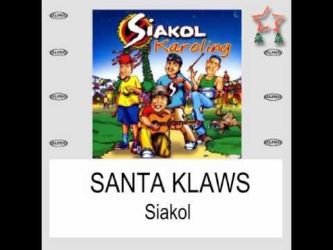 Santa Klaws By Siakol (With Lyrics)