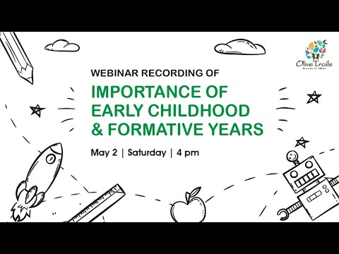 Webinar on 'Importance of Early Childhood & Formative Years' | Olive Trails