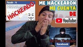 ME HACKEARON MIS REDES SOCIALES (FACEBOOK, YOUTUBE, ECT.) // ALDITO