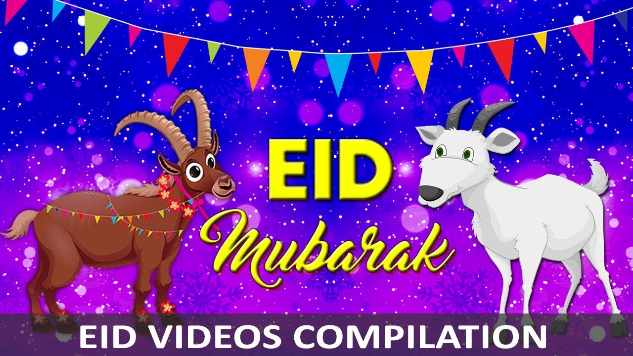 Eid Ul Adha Mubarak Eid Videos Compilation 2017 Urdu Poems Eid