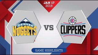 Denver Nuggets vs Los Angeles Clippers - January 17 2018