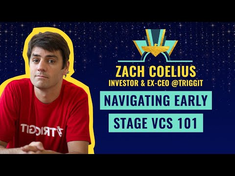 """Navigating early stage VCs 101"" by Zach Coelius, Investor & ex-CEO @Triggit 🔥"