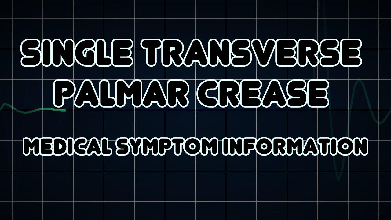 Simian line palmistry tony blair tony bliar - Single Transverse Palmar Crease Medical Symptom